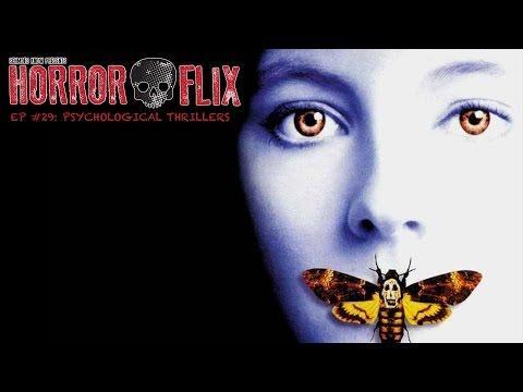 HorrorFlix - Ep #29: Psychological Thrillers