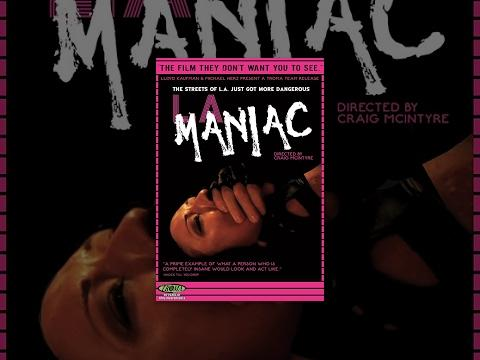 LA Maniac - Full Length Movie - NSFW
