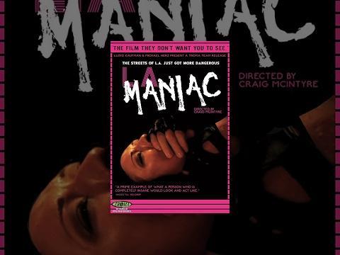 LA Maniac - Full Length Movie - NSFW
