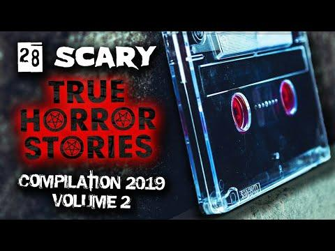 28 Scary TRUE HORROR Stories Compilation 2019 | Volume 2