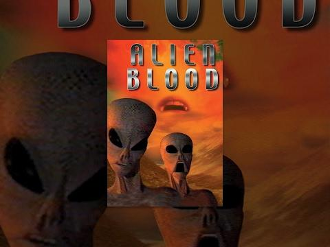 Alien Blood - Full Length Movie - NSFW