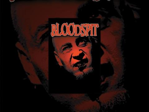 Bloodspit - Full Length Movie - NSFW