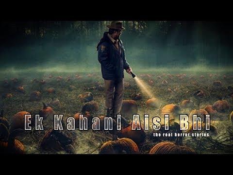 YouTube Helper Ek Kahani Aisi Bhi Episode 209 The Real Horror Stories