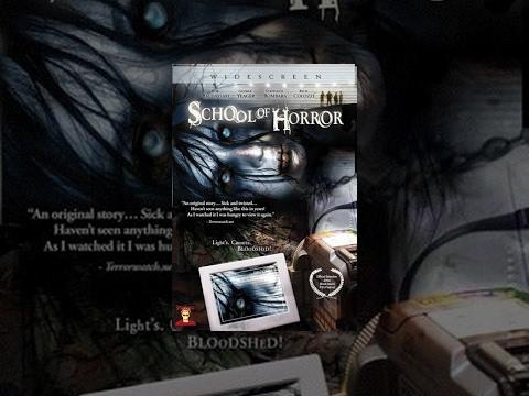 School Of Horror - Full Horror Movie