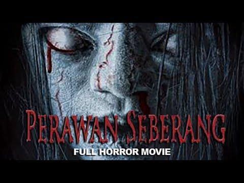 PERAWAN SEBERANG - FULL HORROR MOVIE