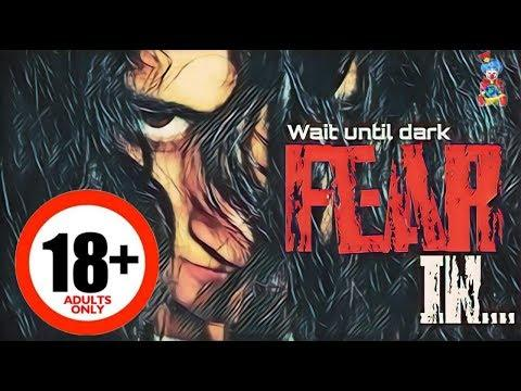 FEAR IN...WAIT UNTIL DARK  || 18+ || Short Film|| Horror Movie || Creepy Movie || The Clown World