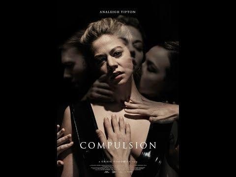 Compulsion Full Adult Movie 2018 |  BUNRATED Adult English Film | Bolly4u
