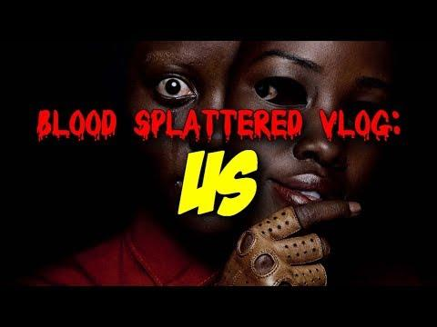 US (2019) - Blood Splattered Vlog (Horror Movie Review)