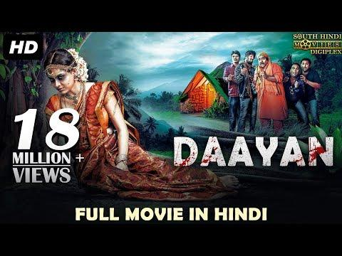 DAAYAN (2018) New Released Full Hindi Dubbed Movie | Horror Movies In Hindi | South Movie 2018