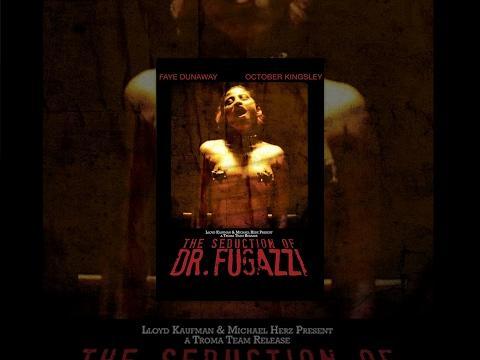 The Seduction Of Dr. Fugazzi - Full Length Movie - NSFW
