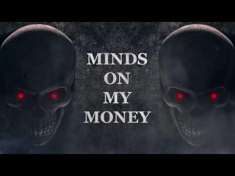 Minds On My Money [Feature Length Crypto Horror Movie 2019]