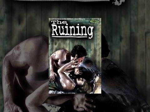 The Ruining - Full Movie NSFW