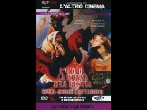 Мужчина, женщина и зверь (Италия, Авангард, Эротика, Драма, Ужасы, HD 18+, 1977)