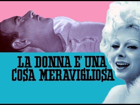 La Donna è Una Cosa Meravigliosa - Film Completo By Film&Clips