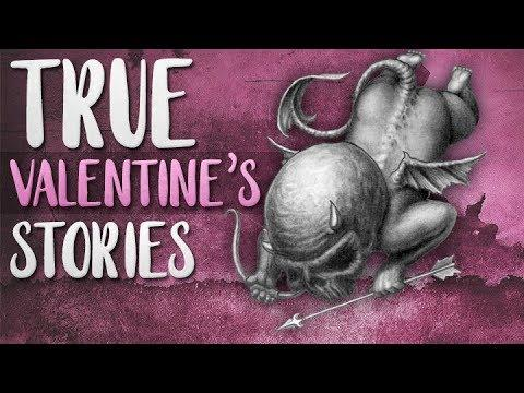 6 True Scary Valentines Day Horror Stories | 2019