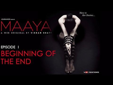 Maaya | Episode 1 - 'Beginning Of The End' | Shama Sikander | A Web Series By Vikram Bhatt