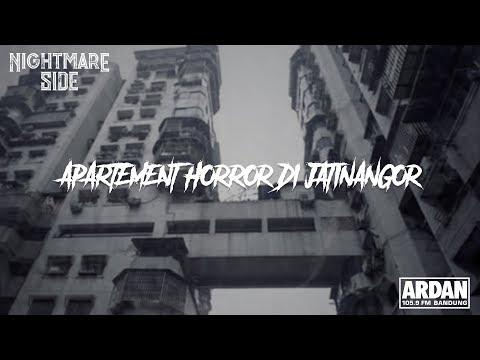 APARTEMENT HORROR DI JATINANGOR (NIGHTMARE SIDE OFFICIAL 2019) - ARDAN RADIO