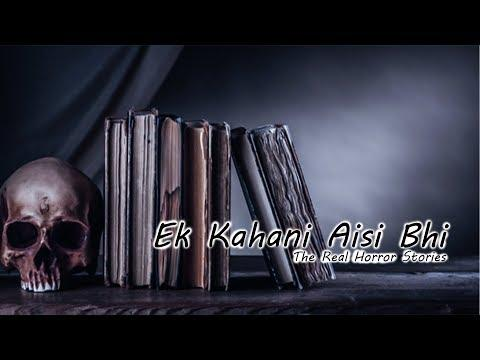 YouTube Helper Ek Kahani Aisi Bhi Episode 208 The Real Horror Stories