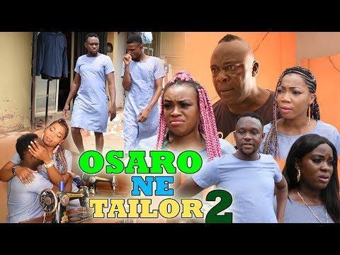 OSARO NE' TAILOR [PART 2] - LATEST BENIN COMEDY MOVIES 2019