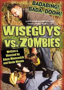 Wiseguys Vs. Zombies - Full Movie