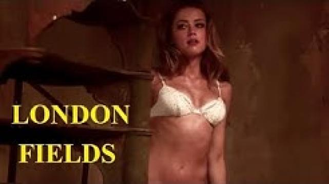 Best Movie LONDON FIELD (2018) HDRip
